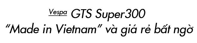 Đánh giá Vespa GTS Super 300: Chê nhiều nhưng dễ yêu - Ảnh 22.