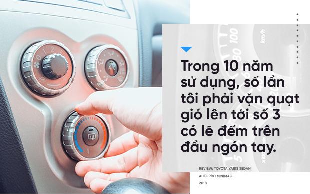 Người dùng Toyota Yaris sedan 10 năm chưa đổi xe: Chạy mãi không hỏng - Ảnh 7.