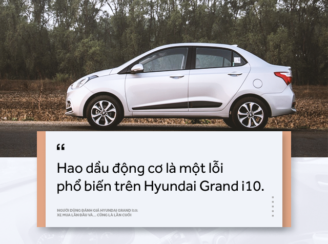 Người dùng đánh giá Hyundai Grand i10: Xe mua lần đầu và… cũng là lần cuối - Ảnh 7.