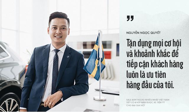 Salesman bán Volvo nhiều nhất Việt Nam tiết lộ bí kíp bán được xe tiền tỷ cho đại gia Việt - Ảnh 15.