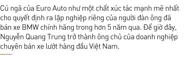 Quang Trung: Từ Bimmer thành Ông chủ đỉnh cao xe lướt sau cú ngã của Euro Auto - Ảnh 1.