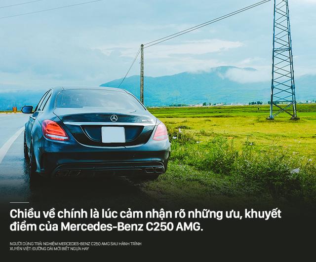 Người dùng trải nghiệm Mercedes-Benz C250 AMG sau hành trình xuyên Việt: Đường dài mới biết ngựa hay - Ảnh 13.