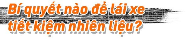 Bí quyết đi đường dài chỉ tốn 3,6L/100km với xe con và 6,1L/100km với xe 7 chỗ tại Việt Nam - Ảnh 18.
