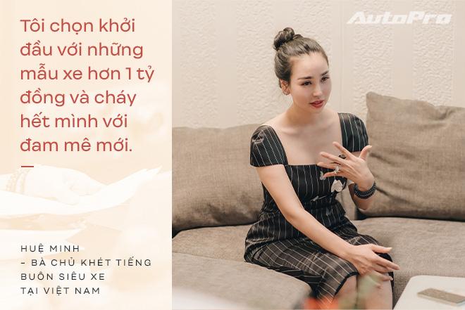 Bà chủ khét tiếng buôn siêu xe tại Việt Nam: Nhiều lần muốn bỏ nghề nhưng được hậu phương ủng hộ để theo đuổi đam mê - Ảnh 5.