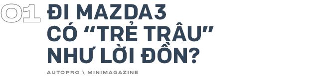 Lương 10 triệu/tháng nuôi Mazda3 trong 2 năm, người dùng đánh giá: Trải nghiệm vậy là đủ rồi, không cần lên đời mới - Ảnh 1.