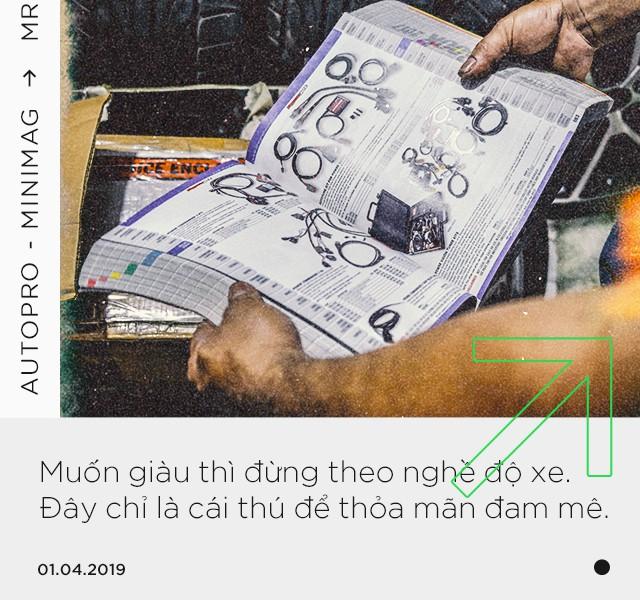 Gặp người ẩn mình sau những bản độ đình đám tại Việt Nam: Từ xe của Đức Tào Phớ tới tâm tư được 'chơi' hợp pháp - Ảnh 20.