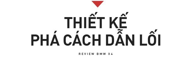 Đánh giá BMW X4: SUV cá tính chiều được số đông - Ảnh 2.