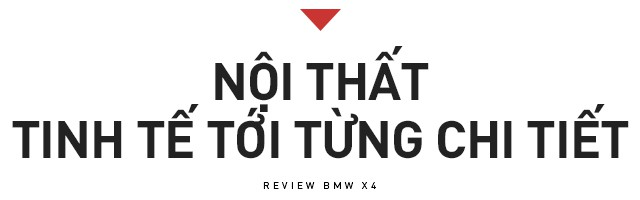 Đánh giá BMW X4: SUV cá tính chiều được số đông - Ảnh 5.