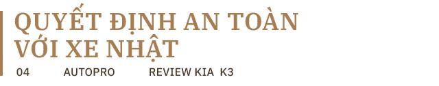 Nữ doanh nhân tuổi tứ tuần: 'Sau BMW 7-Series, chỉ có Kia K3 mới làm tôi hài lòng' - Ảnh 7.