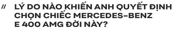 Người dùng đánh giá Mercedes-Benz E 400 AMG 4 năm tuổi: Sướng cái thân và phải sướng cả người đi cùng - Ảnh 1.