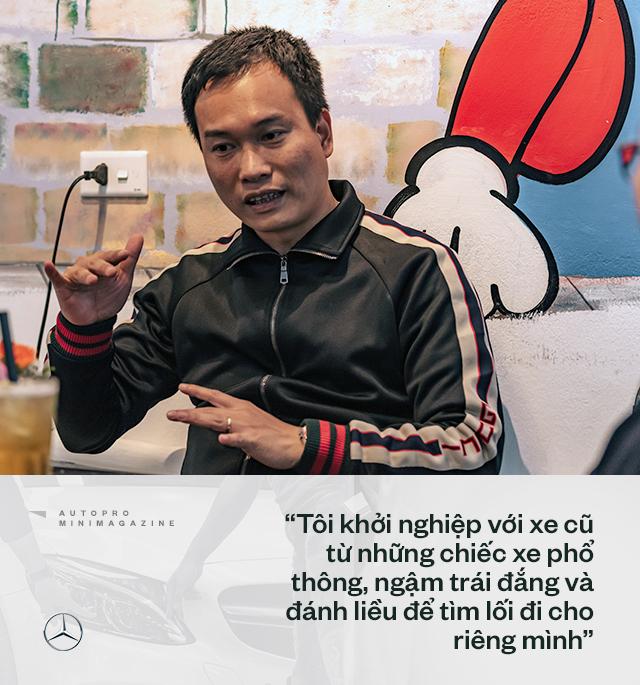 Trung 'Japan': Từ bán điện thoại Nhật, mất nhiều 'học phí' chơi xe cũ đến 'ông trùm' Mercedes đã qua sử dụng tại Việt Nam - Ảnh 4.