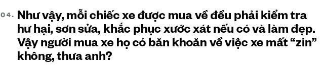 Trung 'Japan': Từ bán điện thoại Nhật, mất nhiều 'học phí' chơi xe cũ đến 'ông trùm' Mercedes đã qua sử dụng tại Việt Nam - Ảnh 10.