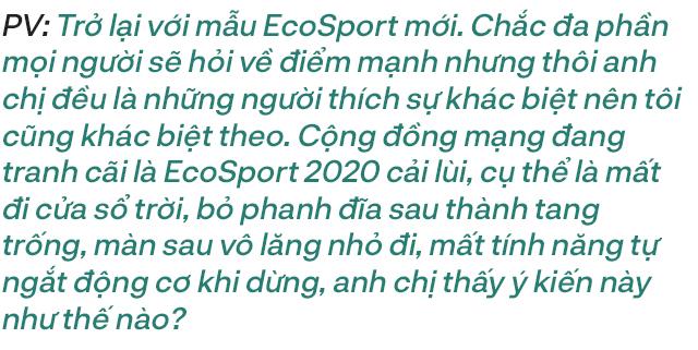 Bị hỏi 'Cải tiến hay cải lùi', người dùng đánh giá Ford EcoSport 2020: Quan trọng là bạn phải biết mình cần gì - Ảnh 6.