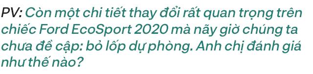 Bị hỏi 'Cải tiến hay cải lùi', người dùng đánh giá Ford EcoSport 2020: Quan trọng là bạn phải biết mình cần gì - Ảnh 15.