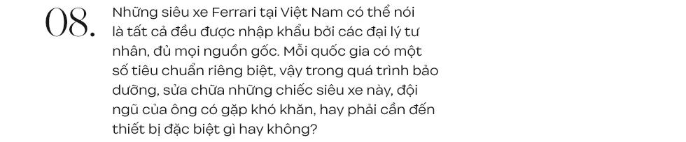 Người sinh cùng thời với siêu xe Ferrari tại Việt Nam: Nuôi siêu xe không tốn nhưng đừng dễ dãi đến mức sửa xe trên vỉa hè - Ảnh 13.