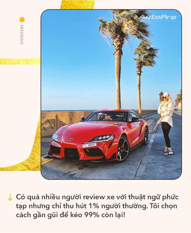 Cô gái vàng trong làng review xe: Từ lái Mitsubishi tới chinh phục siêu xe và kiếm bộn tiền khiến cánh mày râu ngả mũ - Ảnh 6.