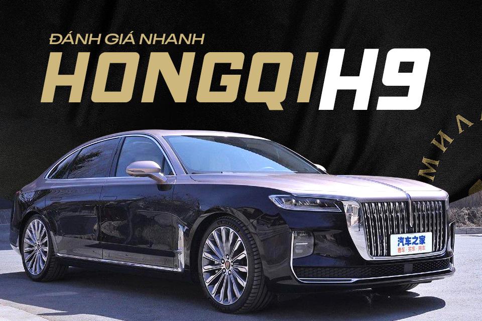 Đánh giá nhanh Hongqi H9 - 'Rolls-Royce Trung Quốc' đấu E-Class bằng cả tá công nghệ miên man với giá thấp hơn đến bất ngờ