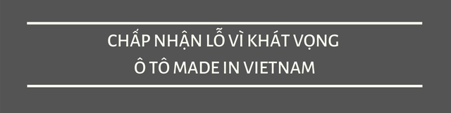 Vì sao ô tô Made in Vietnam mãi không rẻ, VinFast vì đâu lỗ nghìn tỷ cứ đâm đầu?  - Ảnh 3.