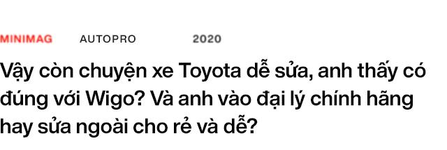Dùng cả BMW, Lexus rồi bán Mercedes để mua Toyota Wigo, người dùng đánh giá: Đã dùng hạng A thì phải rộng nhất, thoáng nhất - Ảnh 14.