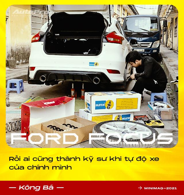 9X Hà thành tự độ Ford Focus mạnh nhất Việt Nam: Tiền xe giờ mua được cả BMW 320i nhưng vẫn thích đổ mồ hôi, máu và nước mắt để nhận lại nhiều thứ giá trị - Ảnh 9.