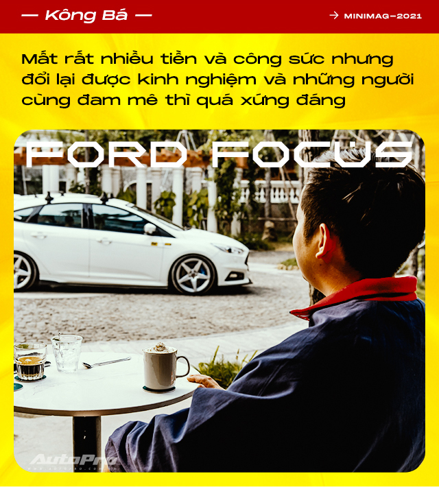 9X Hà thành tự độ Ford Focus mạnh nhất Việt Nam: Tiền xe giờ mua được cả BMW 320i nhưng vẫn thích đổ mồ hôi, máu và nước mắt để nhận lại nhiều thứ giá trị - Ảnh 14.
