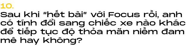 9X Hà thành tự độ Ford Focus mạnh nhất Việt Nam: Tiền xe giờ mua được cả BMW 320i nhưng vẫn thích đổ mồ hôi, máu và nước mắt để nhận lại nhiều thứ giá trị - Ảnh 19.