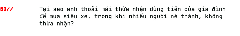 Doanh nhân Phạm Trần Nhật Minh: Tôi từng nhận lương 3 triệu/tháng, nhưng xe 10 tỷ đối với tôi giờ quá dễ dàng - Ảnh 18.