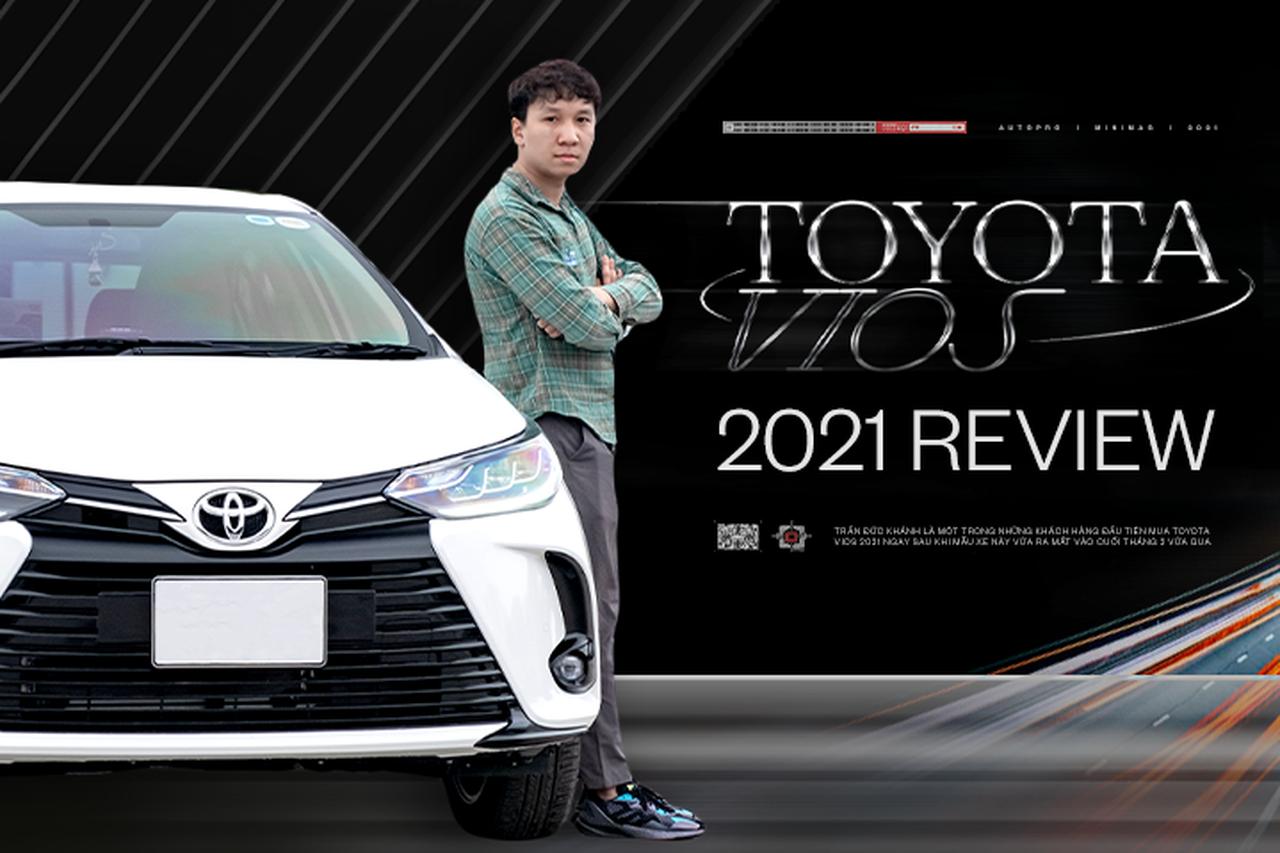 Không phải fan Toyota nhưng chốt 2 chiếc Vios trong 2 tháng dù ưng City, 9X đánh giá: 'Chê thì chê nhưng mua vẫn mua'