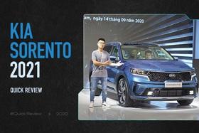 Đánh giá nhanh Kia Sorento 2021: Dễ hiểu vì sao từ rẻ nhất lên ngưỡng đắt bậc nhất phân khúc