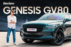 Đánh giá Genesis GV80: Sang xịn thế này thì tiền tỷ không thành vấn đề với dân chơi Việt