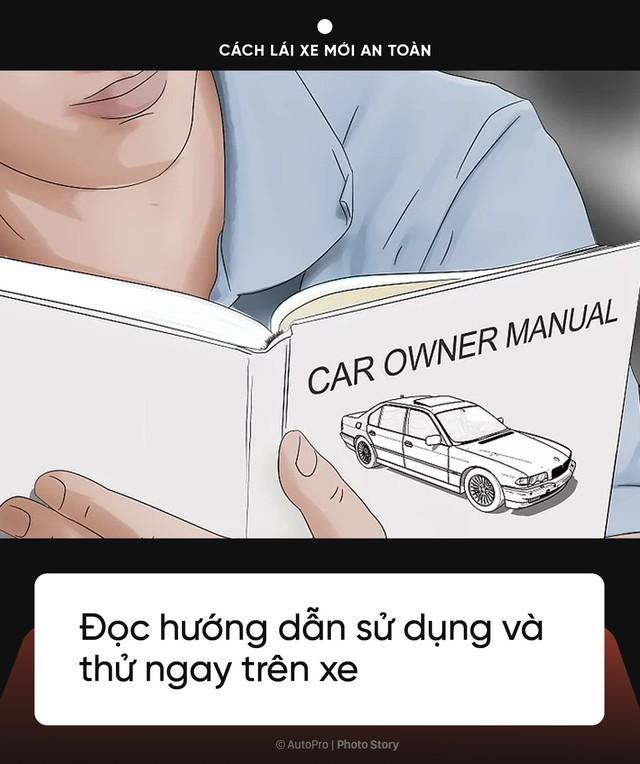 [Photo Story] Đây là những điều mà ngay cả lái xe lâu năm cũng nên tham khảo nếu lần đầu cầm vô lăng xế lạ - Ảnh 7.