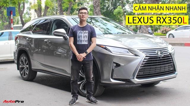 Đánh giá nhanh Lexus RX 350L: Bỏ thêm 1 tỷ đồng nhận được thêm gì so với bản tiêu chuẩn?