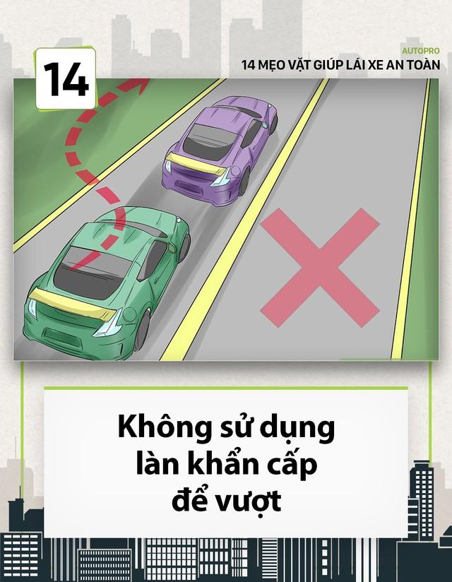 [Photo Story] 14 mẹo vặt giúp các tài non lái xe an toàn - Ảnh 14.
