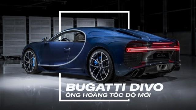 [Photo Story] 8 điều đặc biệt về Bugatti Divo - Ông hoàng tốc độ mới đắt gấp rưỡi Chiron