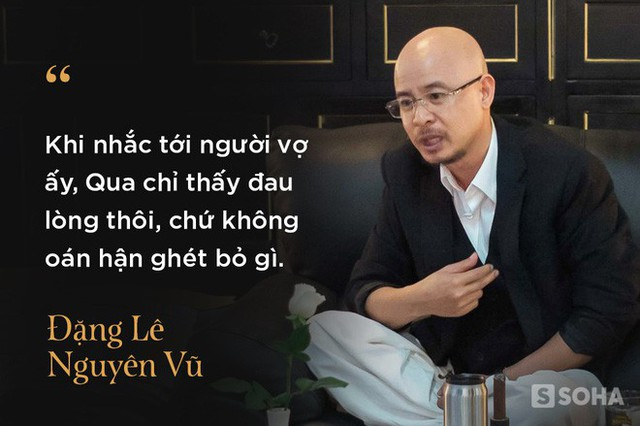 4 giờ cafe với ông Đặng Lê Nguyên Vũ: Cuộc trò chuyện đầy những bất ngờ - Ảnh 6.
