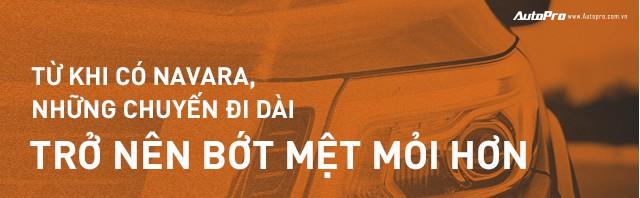 Người dùng đánh giá Nissan Navara - Từ quyết định ngược dòng số đông tới 100.000km đồng hành - Ảnh 13.