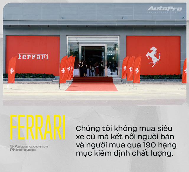 Ferrari bật mí lý do bán xe cũ trước, tiết lộ 190 bước kiểm tra và cách chiều đại gia Việt để bán xe mới - Ảnh 3.