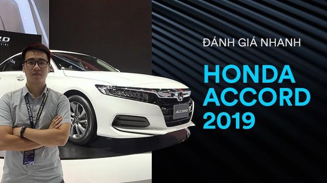 Đánh giá nhanh Honda Accord 2019: Canh bạc đấu xe sang khi về Việt Nam