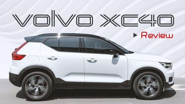 Đánh giá Volvo XC40: Đừng nghĩ đây chỉ là mẫu xe an toàn