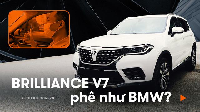 Được đồn 'lái như BMW' nhưng đây là đánh giá thực tế của chuyên gia và người dùng Brilliance V7 - xe Trung Quốc đang 'sốt' tại Việt Nam