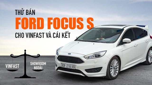 Trải nghiệm bán xe cũ cho VinFast và showroom ngoài: 2 mức giá gây bất ngờ và những dịch vụ nhiều người chưa rõ