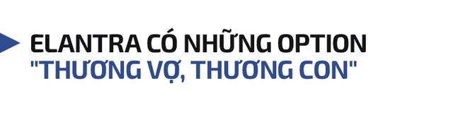Người dùng đánh giá Hyundai Elantra: '300 triệu, phải mua một chiếc xe rộng rãi nhất trong tầm giá' - Ảnh 9.