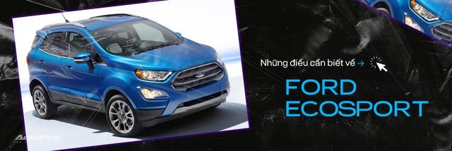 Vừa xả hàng bản cũ, Ford EcoSport 2020 bắt đầu nhận cọc tại đại lý, sẵn sàng đáp trả Kia Seltos - Ảnh 6.