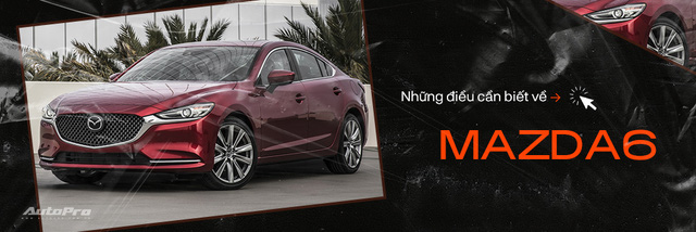 Mazda6 'full option' bán xả kho giá gần 750 triệu, rẻ hơn cả trăm triệu đồng so với Mazda3 mới - Ảnh 5.
