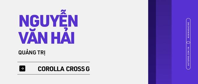 Những kiểu khách chốt đơn Toyota Corolla Cross sau 1 năm bán tại Việt Nam: Người bỏ Mercedes, người mua chỉ vì thương hiệu - Ảnh 23.