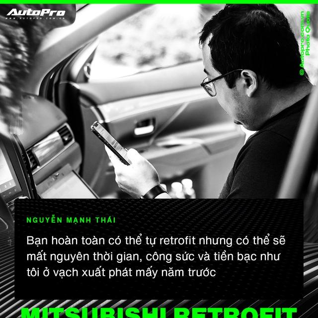 Mạnh Thái - Từ 'thợ vườn' bị khách giám sát 7 tiếng vì sợ hỏng xe tới chuyên gia biến hoá xe Mitsubishi tại Việt Nam - Ảnh 5.