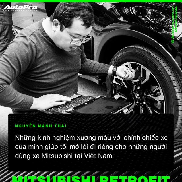 Mạnh Thái - Từ 'thợ vườn' bị khách giám sát 7 tiếng vì sợ hỏng xe tới chuyên gia biến hoá xe Mitsubishi tại Việt Nam - Ảnh 3.