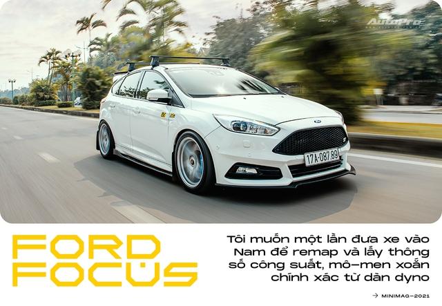 9X Hà thành tự độ Ford Focus mạnh nhất Việt Nam: Tiền xe giờ mua được cả BMW 320i nhưng vẫn thích đổ mồ hôi, máu và nước mắt để nhận lại nhiều thứ giá trị - Ảnh 11.