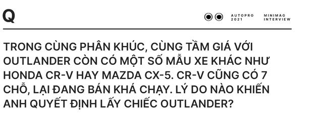 Bỏ CR-V, CX-5 để mua Mitsubishi Outlander, Giám đốc 8X đánh giá: 'Có điểm còn hơn cả Everest' - Ảnh 4.