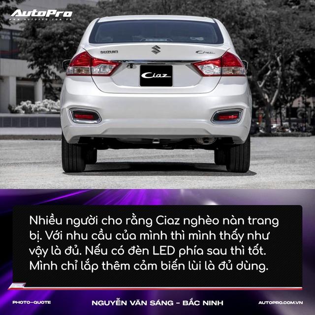Người mua Suzuki Ciaz: 'Thiết kế không hợp số đông nhưng thực dụng và bền bỉ' - Ảnh 7.